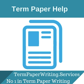 We provide term paper help to everyone